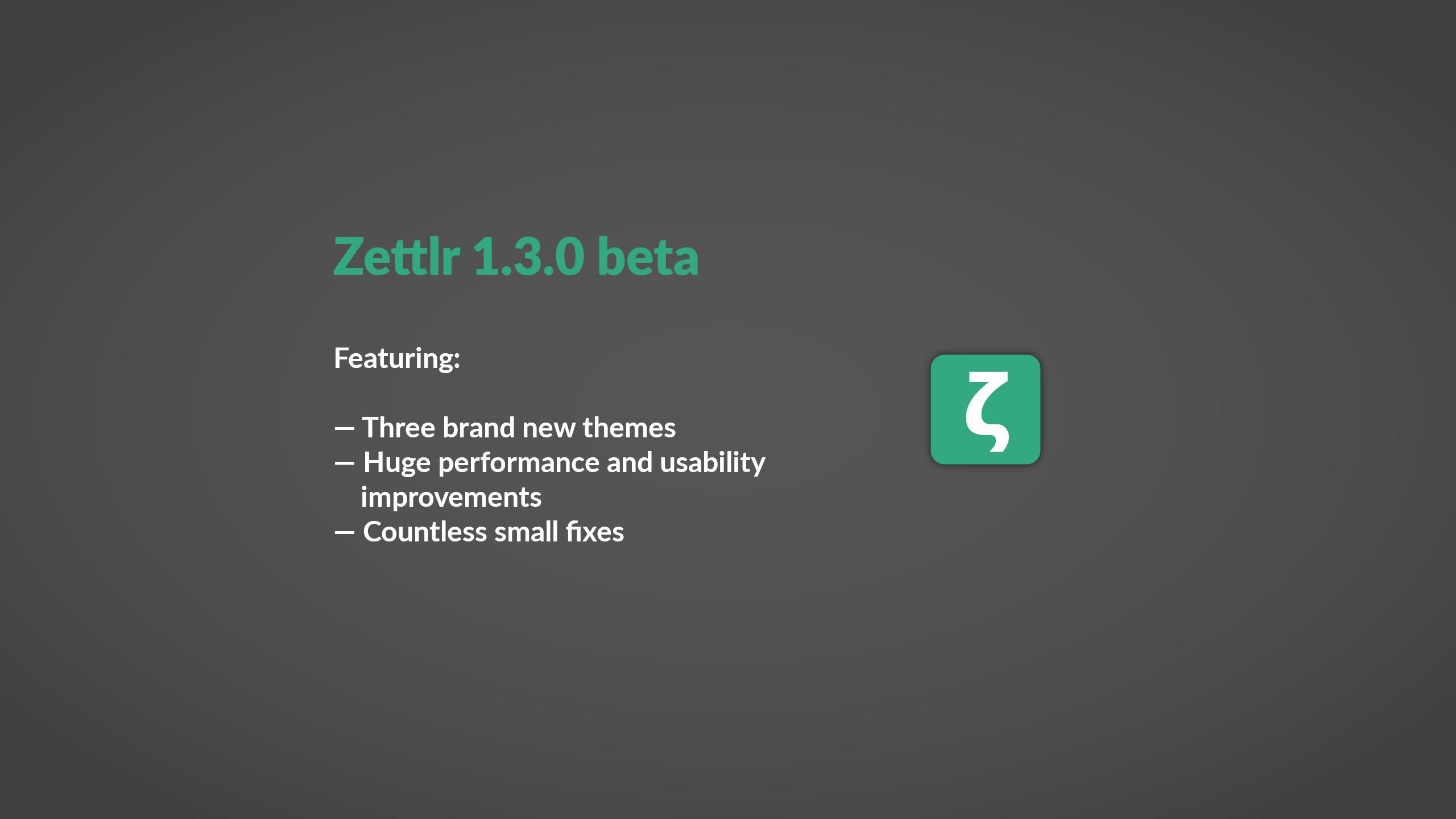 Beta Phase for Zettlr 1.3 begins